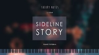 how to play j cole   sideline story theory notes piano tutorial