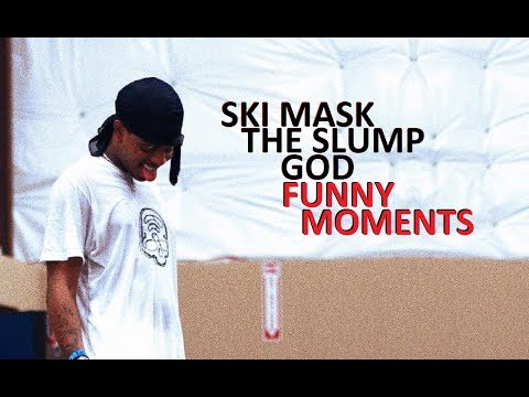Ski Mask The Slump God FUNNY MOMENTS (BEST COMPILATION)