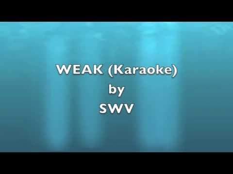 SWV   Weak Karaoke