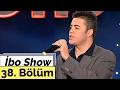 İbo Show - 38. Bölüm (Yavuz Bingöl - Burak Kut - Tuğba Özay) (2000)