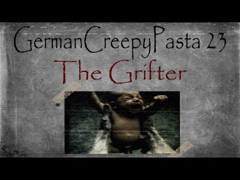 German CreepyPasta 23: The Grifter