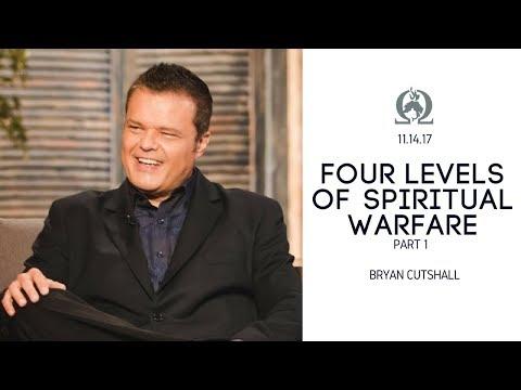 Bryan Cutshall   Four Levels of Spiritual Warfare Part 1   11.14.17