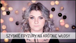 Szybkie FRYZURY na krótkie włosy! | DOMODI TV