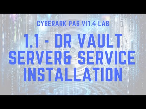 CyberArk Vault Disaster Recovery Service Installation and Configuration