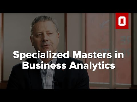 Specialized Masters In Business Analytics (SMB-A) At Ohio State's Fisher College Of Business
