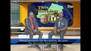 TMI: RISING INCIDENCE OF ACCIDENTAL KILLINGS BY SECURITY AGENCIES