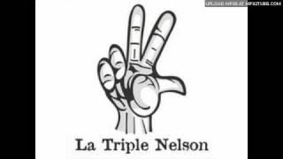 La Triple Nelson | Extraño