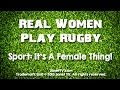 Real Women Play Rugby Show - USA vs Brasil at the Rugby World Cup Sevens 2013
