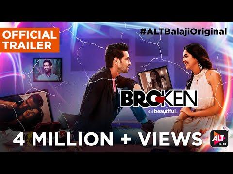 Broken But Beautiful | Official Trailer | Vikrant Massey & Harleen Sethi | ALTBalajiOriginal