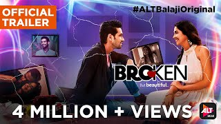 Broken But Beautiful | Official Trailer | Vikrant Massey & Harleen Sethi | #ALTBalajiOriginal