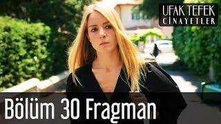 Ufak Tefek Cinayetler 30. Bölüm Fragman
