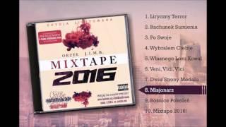 Orzeł J.I.M.B. - Misjonarz (MIXTAPE 2016!)