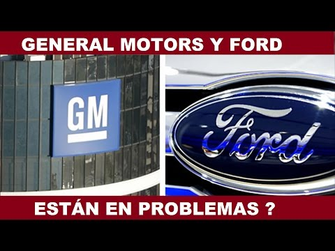 GENERAL MOTORS Y FORD ESTÁN EN CRISIS?