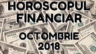 HOROSCOP FINANCIAR ~ OCTOMBRIE 2018 ~ by Astrolog Alexandra Coman
