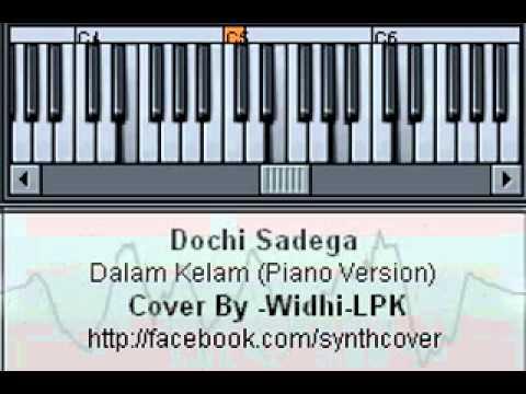 [KEY] Dochi Sadega - Dalam Kelam (Piano Version)