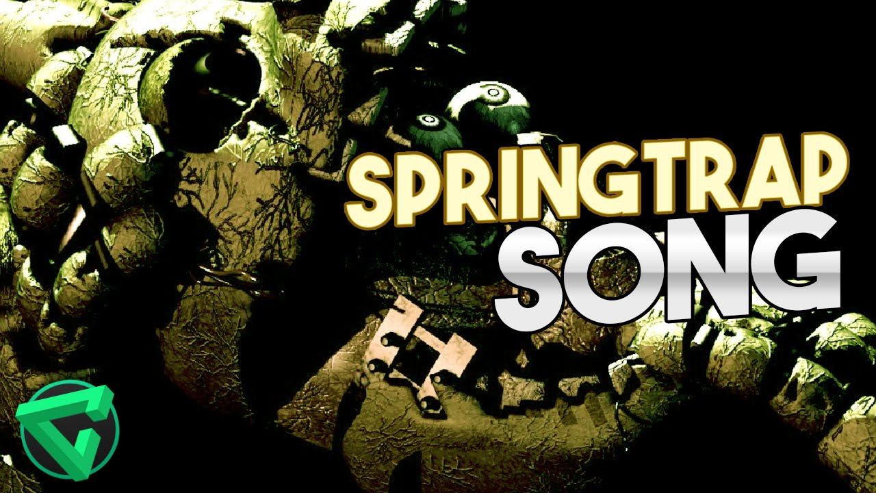 Springtrap song by itowngameplay quot five nights at freddy s 3