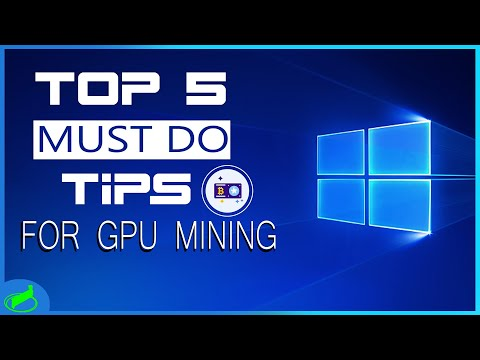 5 MUST DO Tips For Mining In Windows 10