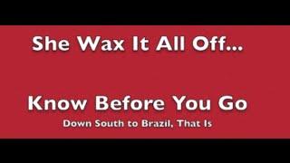 She Wax It All Off: Brazilian Wax Tips