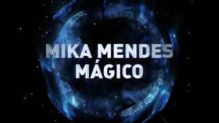 Mika Mendes M gico Un.mp3