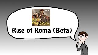 Total War: Rome 2 - Rise of Roma (Beta) Mod!