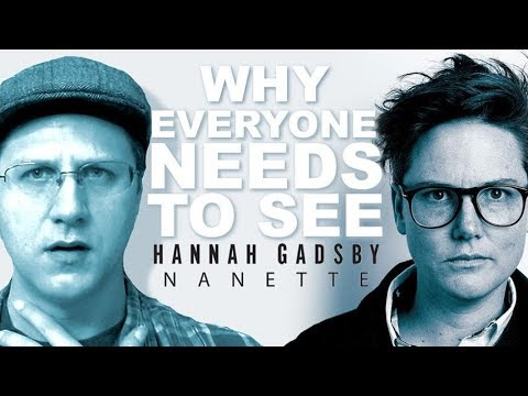 Why EVERYONE Needs to See Hannah Gadsby: Nanette