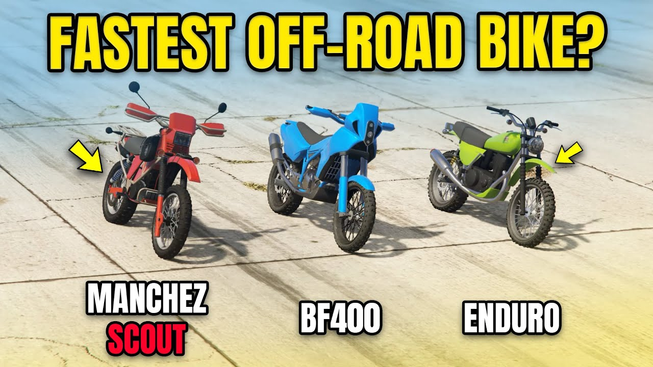 GTA 5 Online - MANCHEZ SCOUT VS BF400 VS ENDURO (WHICH IS FASTEST?)