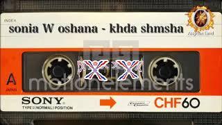 sonia W oshana -khda shmsha