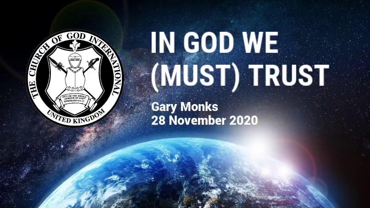 CGI UK - 28 Nov 2020 - In God We (Must) Trust - Gary Monks