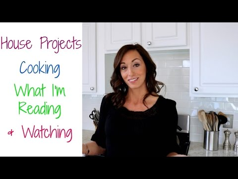 Day in the Life Vlog: House Projects  Cooking   What I'm Reading & Watching