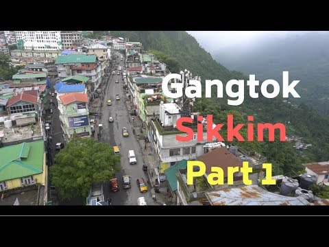 Gangtok, Sikkim Sightseeing, Nepali Thali & More   Episode 1   North East India Tourism