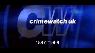 Crimewatch U.K - May 1999 (18.05.99)