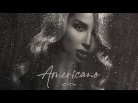LOBODA - Americano  Премьера   КЛИП   2021