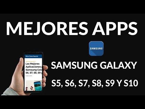 Las Mejores Aplicaciones para el Samsung Galaxy S5, S6, S7, S8, S9 y S10