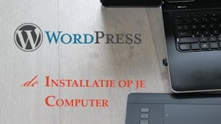 WordPress op je computer installeren