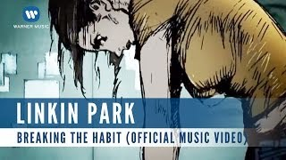 Gambar cover Linkin Park - Breaking The Habbit (Official Music Video)