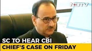 Top Court Handed Probe Report On Exiled CBI Chief, Next Hearing On Friday