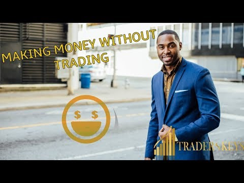 How Forex Traders Earn Without Trading | Affiliate marketing