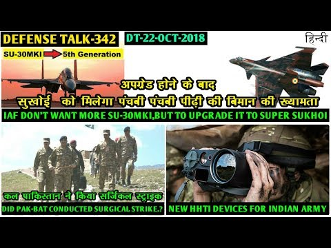 Indian Defence News:IAF want Super Sukhoi,No more Su 30mki,HHTI for army,61k vacancy in Paramilitary