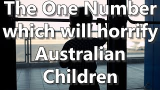 The One Number which will horrify Australian Children