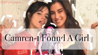Camren-I Found A Girl(The Vamps)