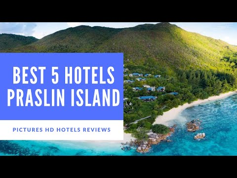 Top 5 Best Hotels In Praslin Island, Seychelles - Sorted By Rating Guests