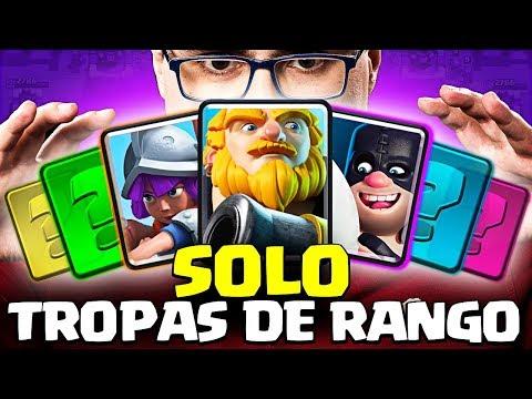 SOLO PUEDO USAR TROPAS DE RANGO | #RetoRoyale | Clash Royale
