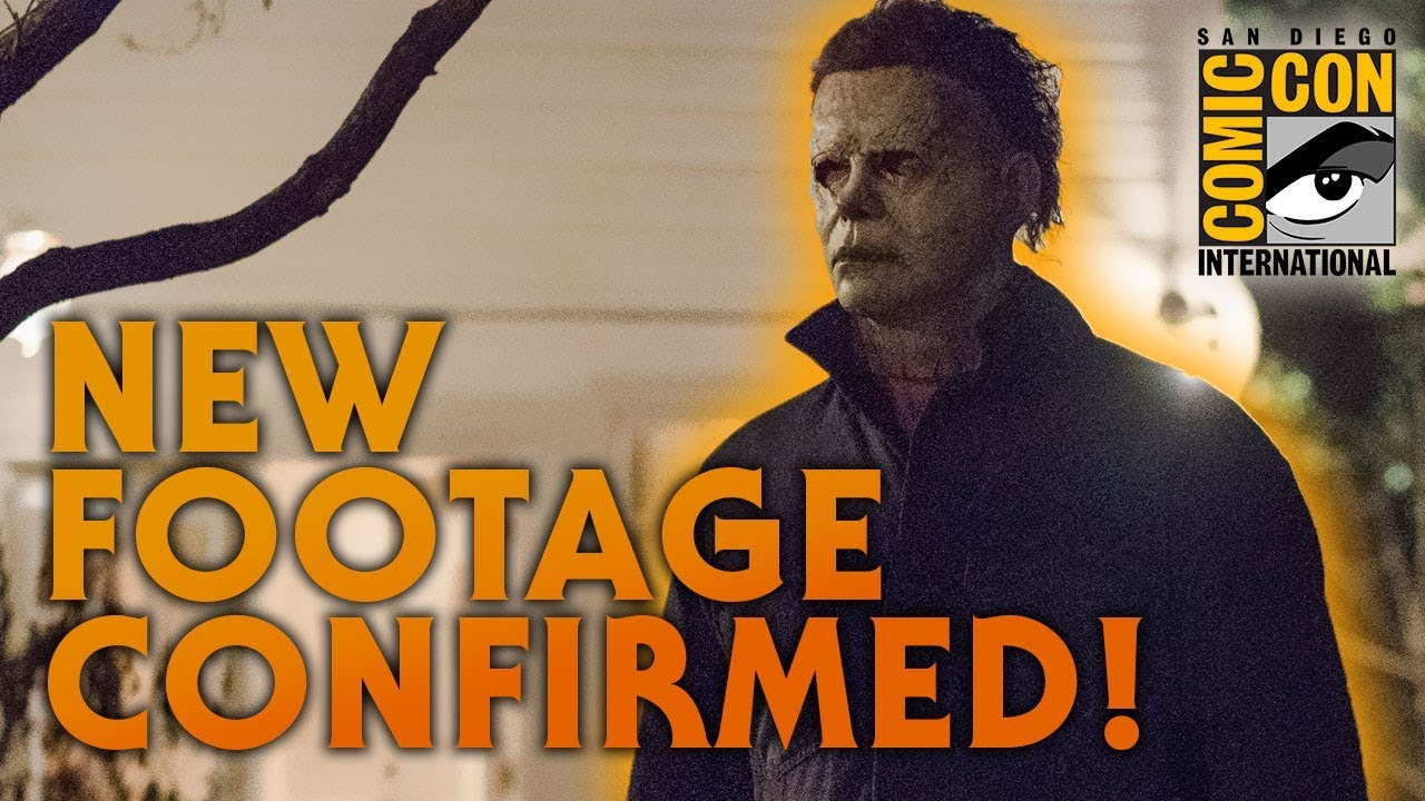 New Halloween Footage CONFIRMED for Comic Con 2018