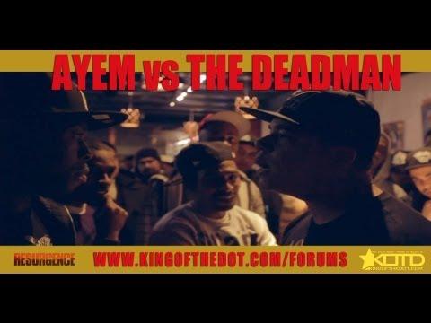 KOTD - Rap Battle - Ayem vs The Deadman