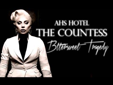 • AHS Hotel  । The Countess - ʙɪᴛᴛᴇʀsᴡᴇᴇᴛ ᴛʀᴀɢᴇᴅʏ