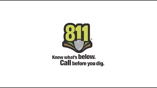 Know Whats Below Before You Dig - 811 Dig Alert