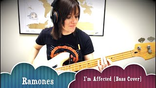 Ramones - I'm Affected [Bass Cover]