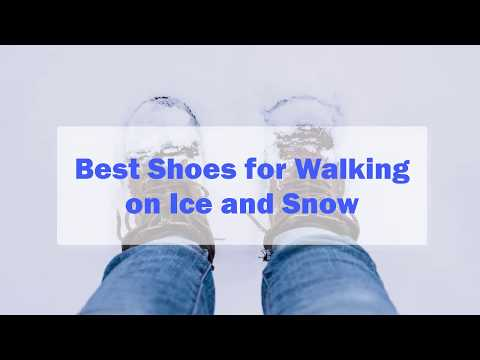 The 7 Best Shoes for Walking on Ice and Snow in 2019