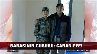 Babasının gururu Canan Efe 30 Ağustos 2017