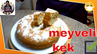 Eksiksiz Tam ölçülü Meyveli Kek Tarifi Arayanlar , Nasıl yapılır Sibelin mutfağı ile yemek tarifleri